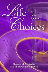 Life Choices Book: It's Never Too Late