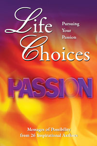 Life Choices Book: Pursuiing Your Passion