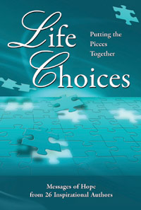 Life Choices Book: Putting The Pieces Together